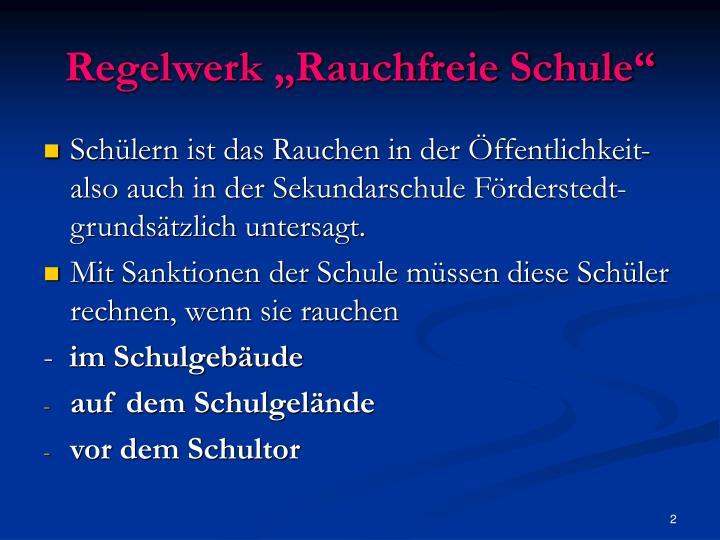 """Regelwerk """"Rauchfreie Schule"""""""