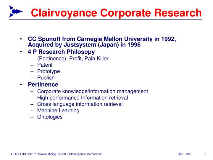 Clairvoyance corporate research