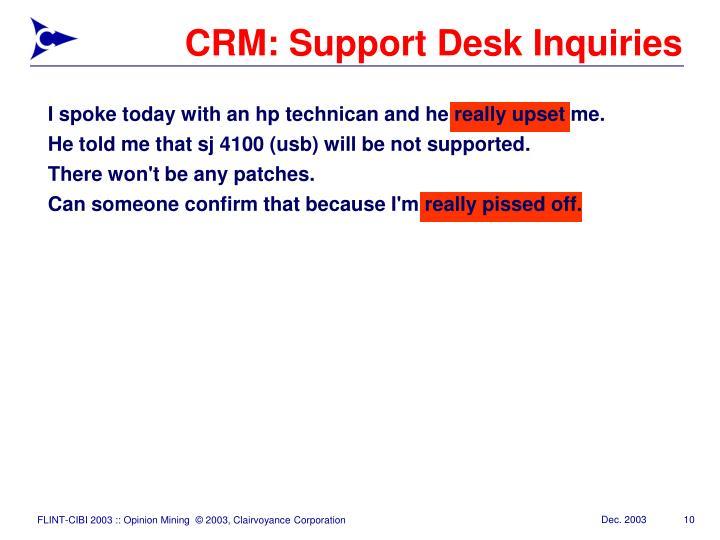 CRM: Support Desk Inquiries