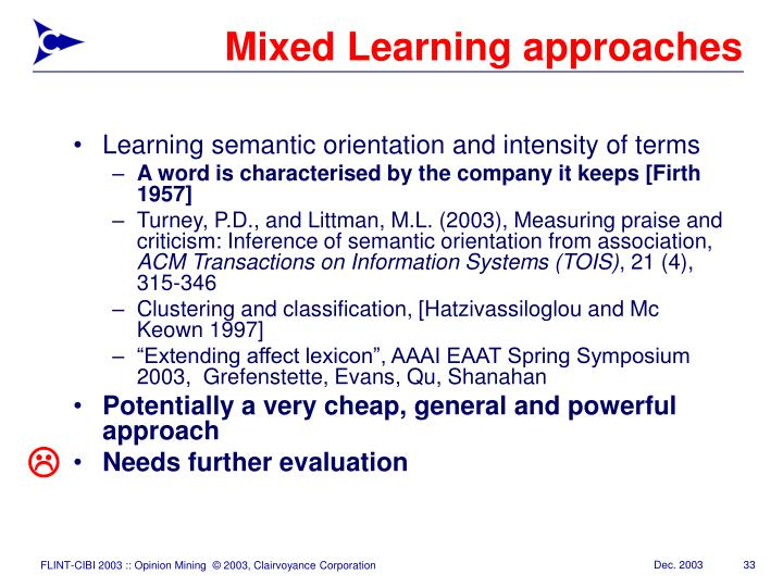 Mixed Learning approaches