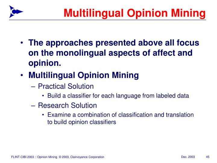 Multilingual Opinion Mining