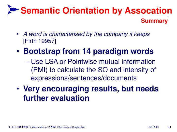 Semantic Orientation by Assocation