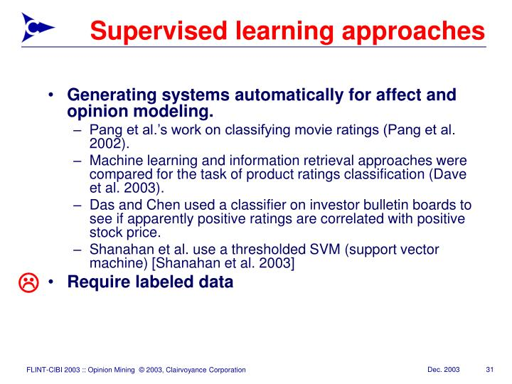Supervised learning approaches
