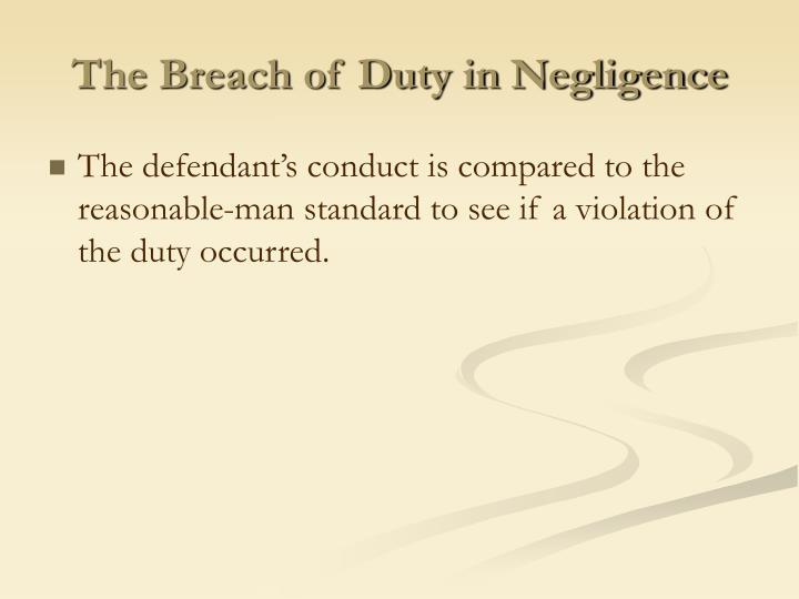 The Breach of Duty in Negligence
