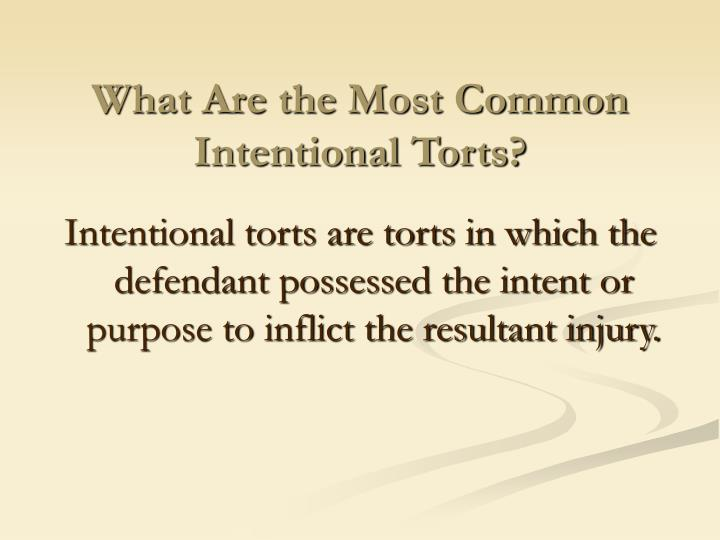 What Are the Most Common Intentional Torts?