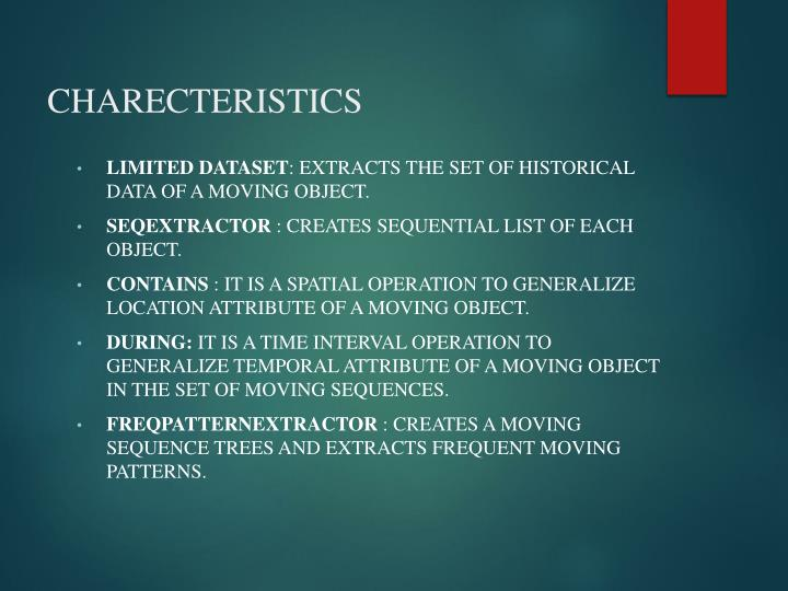 CHARECTERISTICS