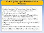 cop agreed upon principles and practices