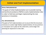 initial and full implementation