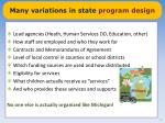 many variations in state program design