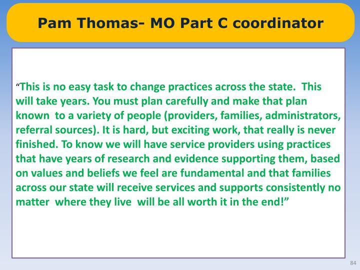 Pam Thomas- MO Part C coordinator