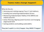teams make change happen