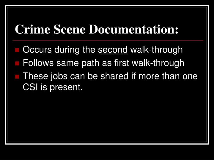 Crime Scene Documentation: