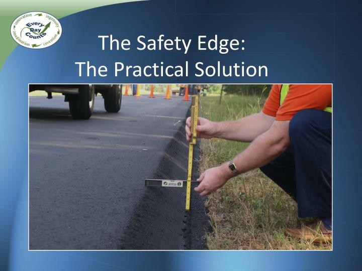 The Safety Edge: