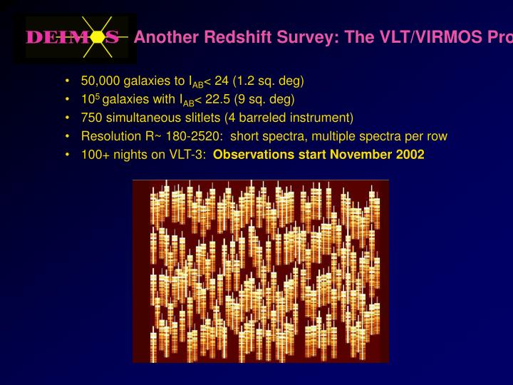 Another Redshift Survey: The VLT/VIRMOS Project