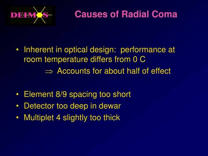 Causes of Radial Coma