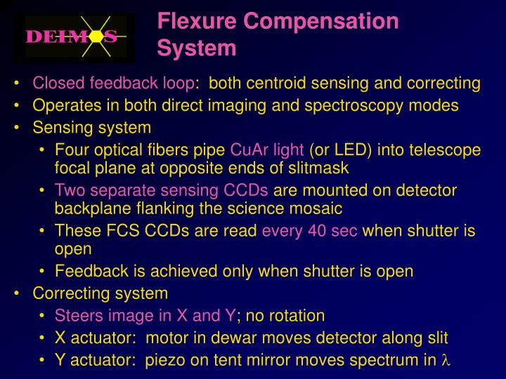Flexure Compensation System
