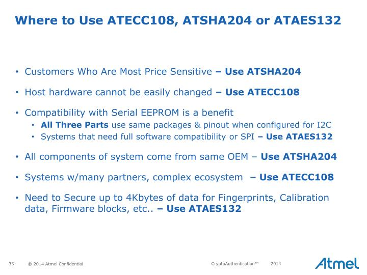 Where to Use ATECC108, ATSHA204 or ATAES132