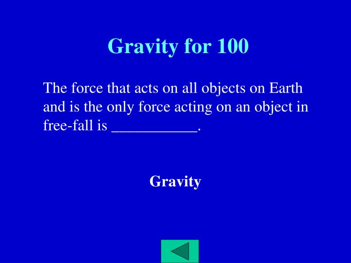 Gravity for 100