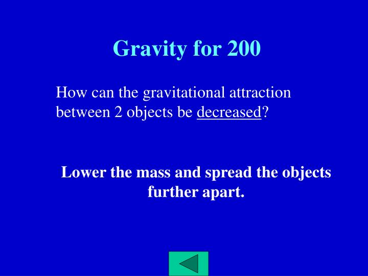 Gravity for 200