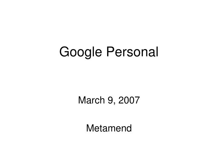 Google personal
