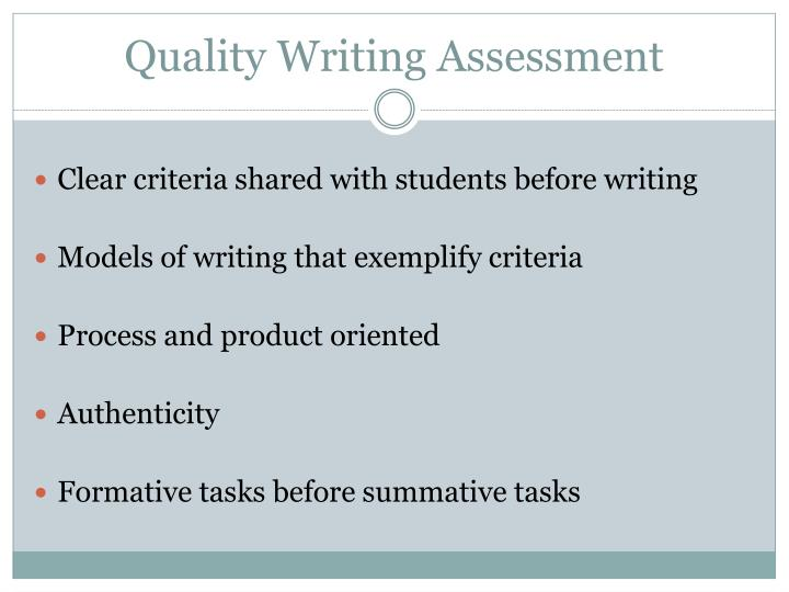 Quality Writing Assessment
