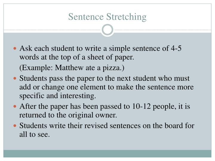 Sentence Stretching