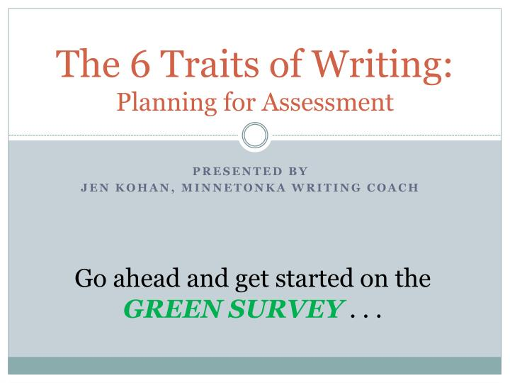 The 6 traits of writing planning for assessment