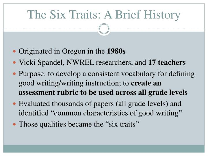 The Six Traits: A Brief History