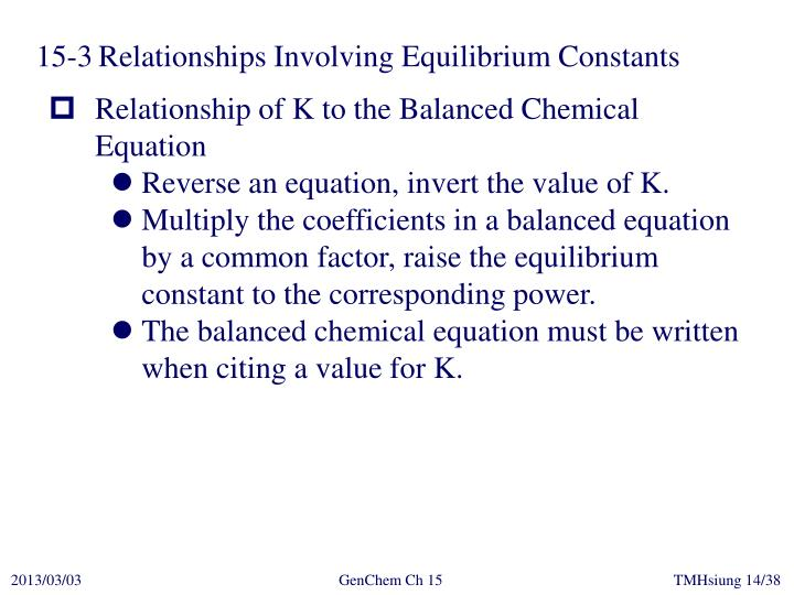 15-3	Relationships Involving Equilibrium Constants