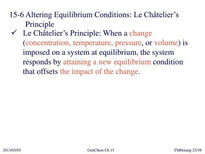 15-6Altering Equilibrium Conditions: Le Châtelier's Principle