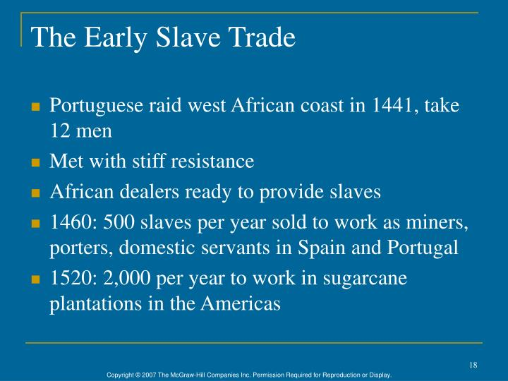 The Early Slave Trade
