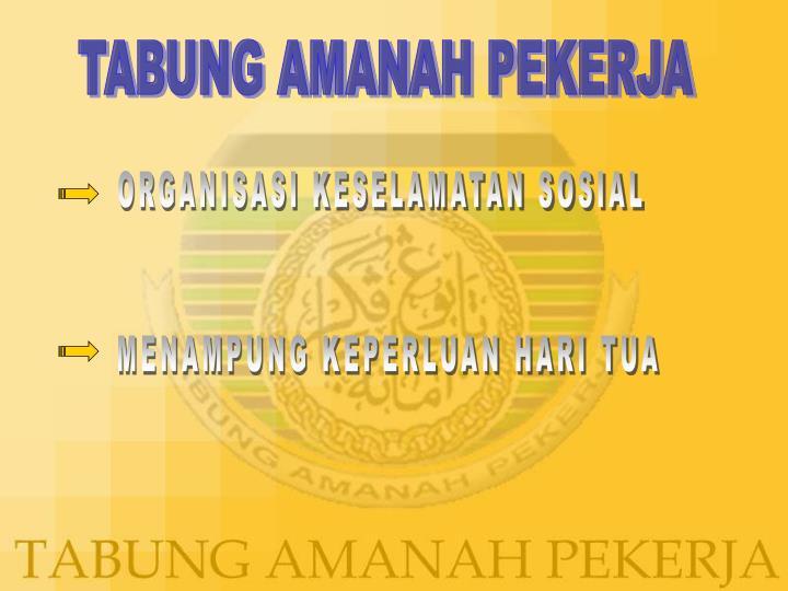 TABUNG AMANAH PEKERJA