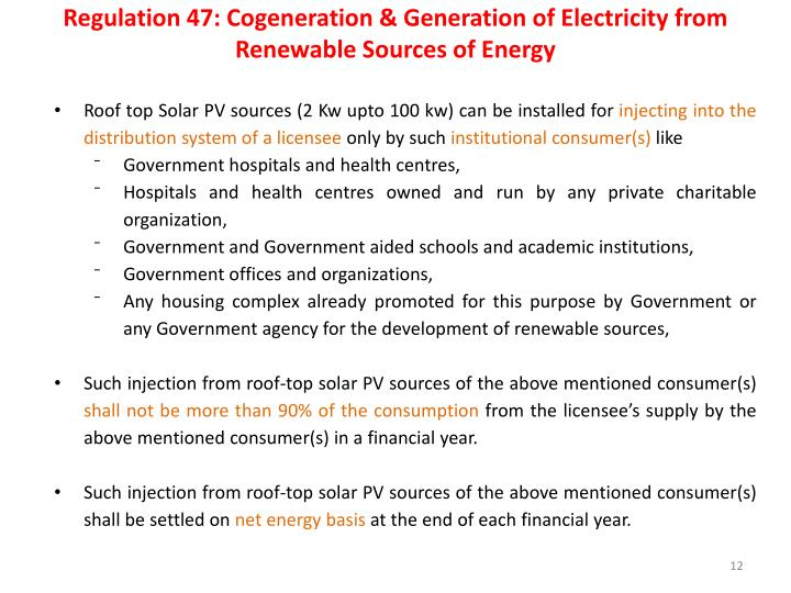 Regulation 47: Cogeneration & Generation of Electricity from Renewable Sources of Energy
