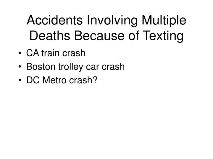 Accidents Involving Multiple Deaths Because of Texting