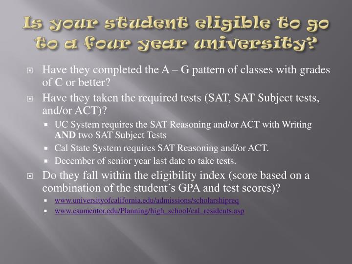 Is your student eligible to go to a four year university?