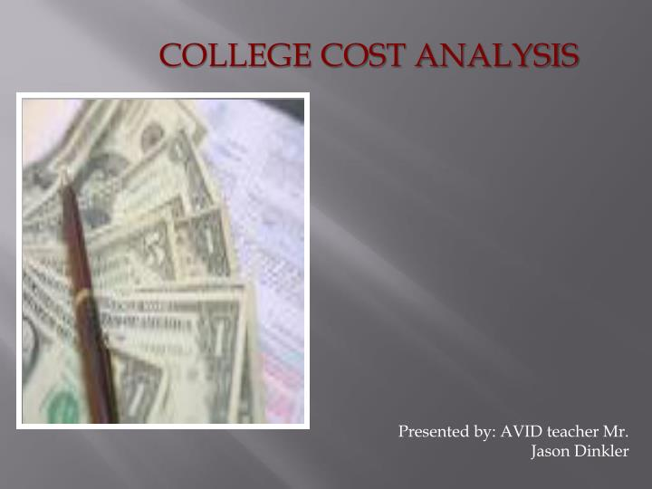 COLLEGE COST ANALYSIS