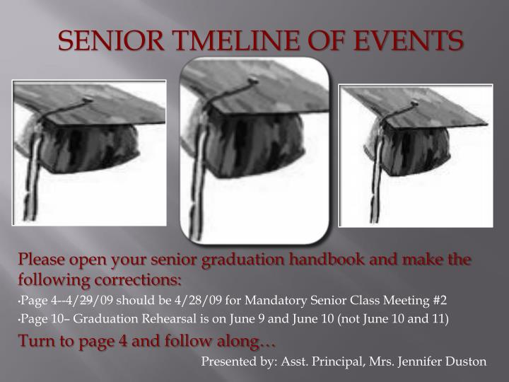 SENIOR TMELINE OF EVENTS