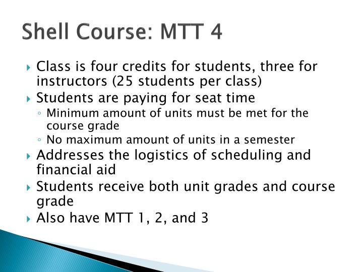 Shell Course: MTT 4