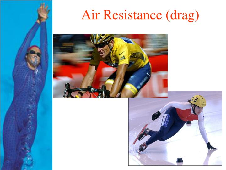 Air Resistance (drag)