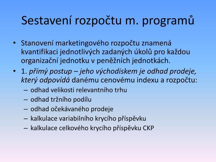 Sestavení rozpočtu m. programů