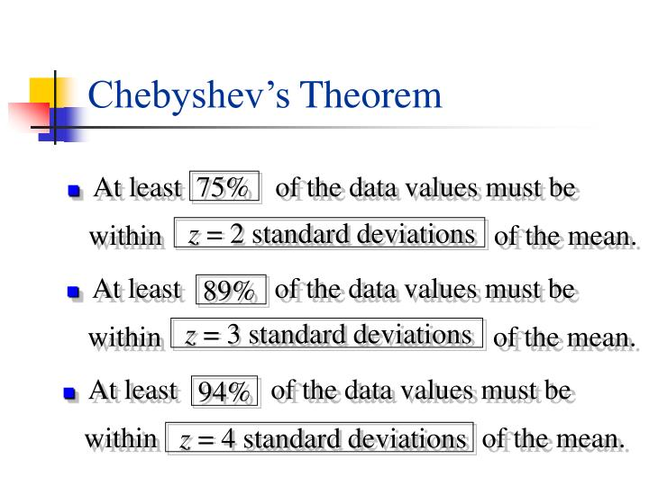At least             of the data values must be
