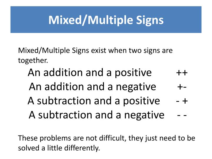Mixed/Multiple Signs