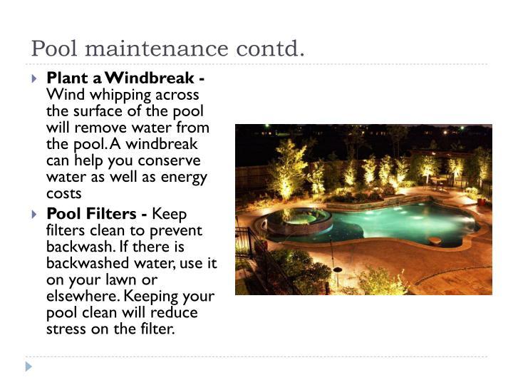 Pool maintenance contd.