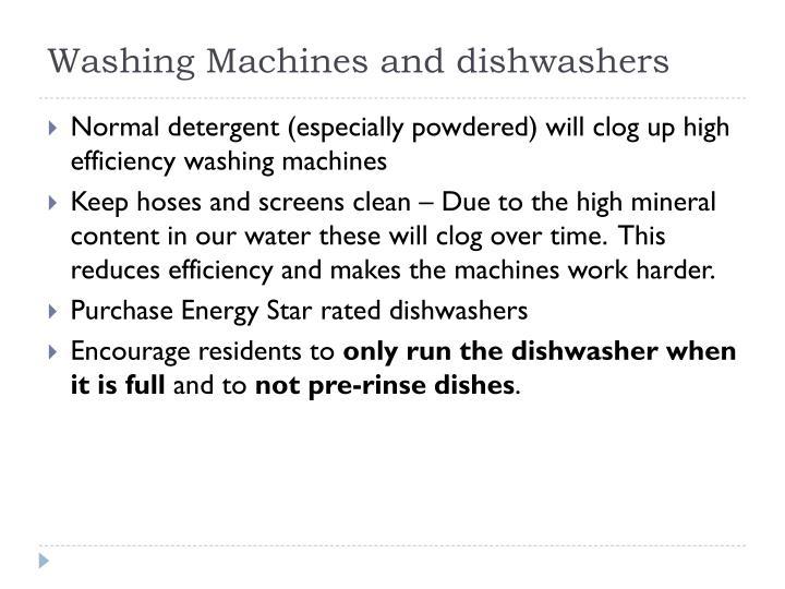 Washing Machines and dishwashers