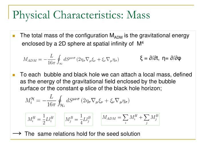 Physical Characteristics: Mass