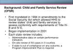 background child and family service review cfsr