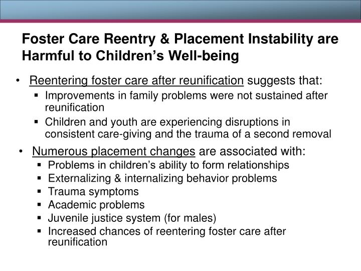 Foster Care Reentry & Placement Instability are Harmful to Children's Well-being
