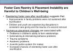foster care reentry placement instability are harmful to children s well being