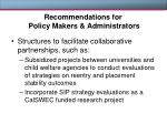 recommendations for policy makers administrators