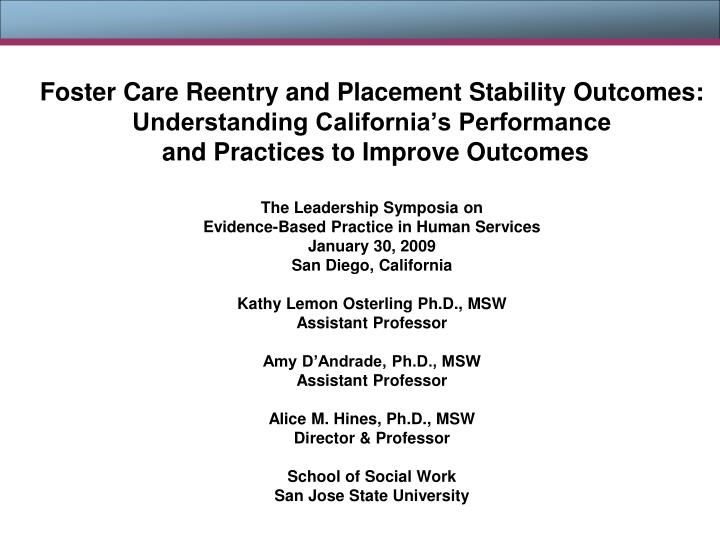 Foster Care Reentry and Placement Stability Outcomes: